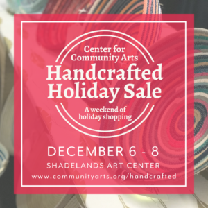 Handcrafted Holiday Sale @ Center for Community Arts | Walnut Creek | California | United States