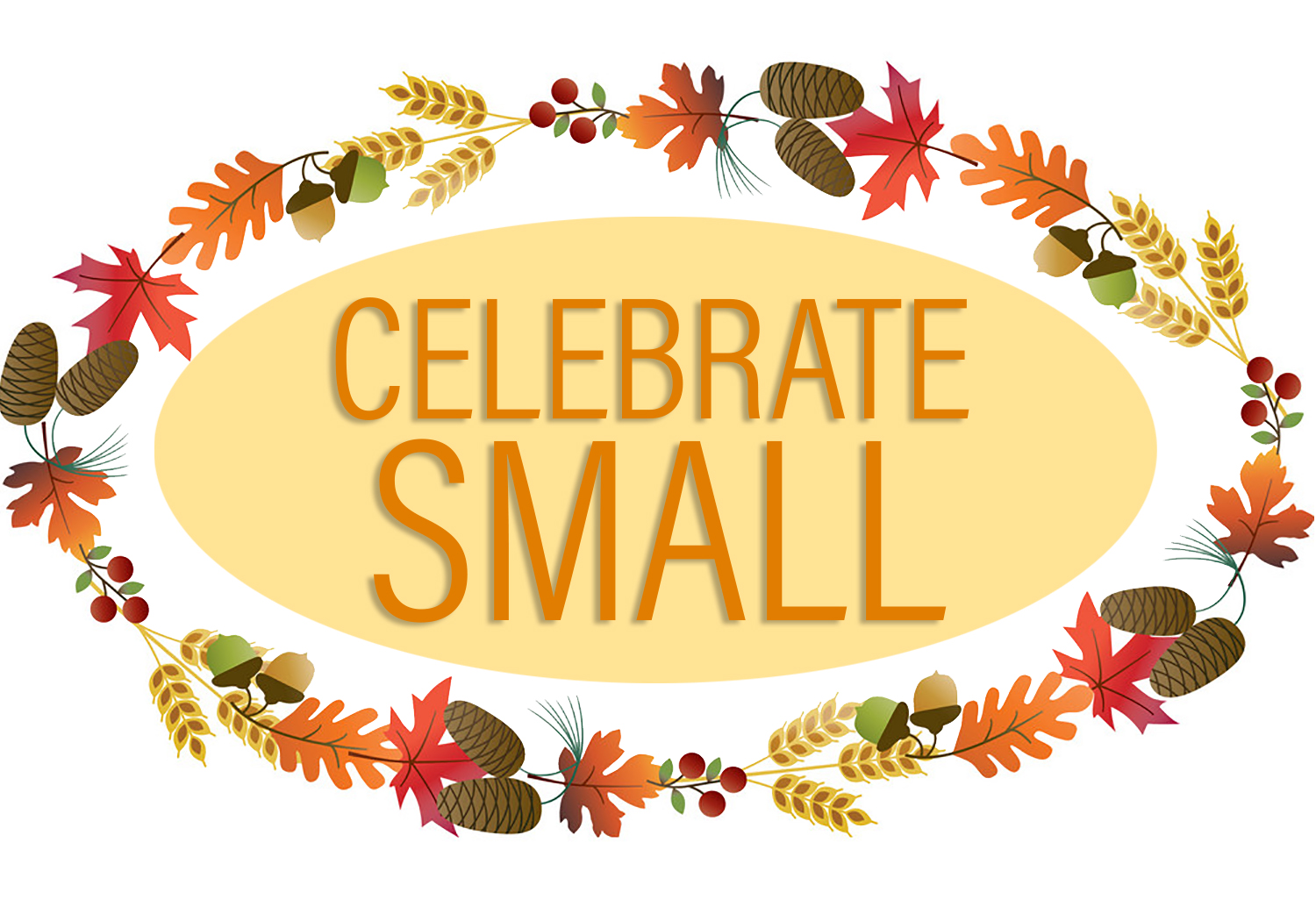 Thanksgiving: Celebrate Small