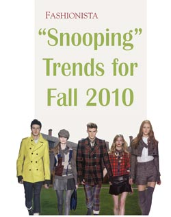 """""""Snooping"""" Trends for Fall 2010"""